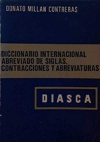 9788428305396: Diccionario Internacional Abreviado De Siglas, Contracciones Y Abreviaturas/a Short International Dictionary of Acronyms, Contractions, & abbreviation