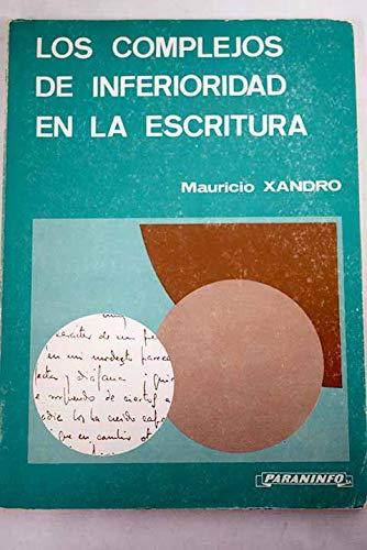 9788428308533: Los Complejos de Inferioridad En La Escritura (Spanish Edition)