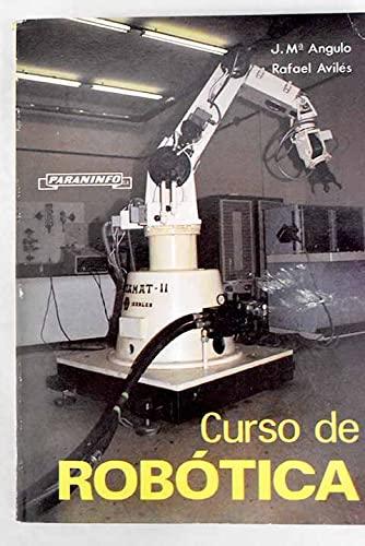 Curso de robótica: José Mª Angulo