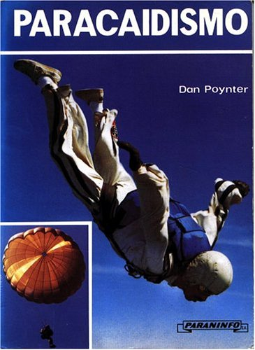 9788428313865: Paracaidismo/Parachuting: The Skydivers' Handbook (Spanish Edition)