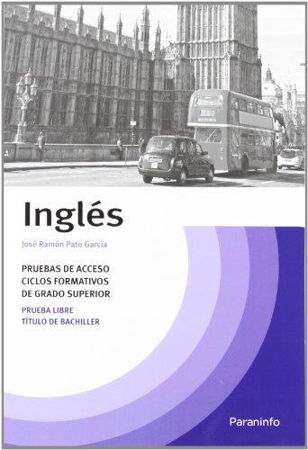 Temario ingles prueba acceso ciclos formativos grado superior: Aa.Vv.