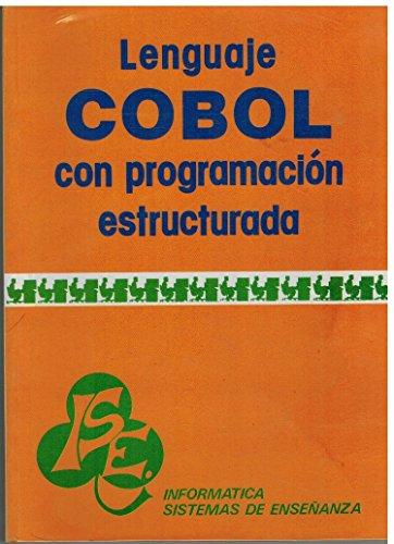 9788428315562: Cobol con programacion estructurada : curso acelerado