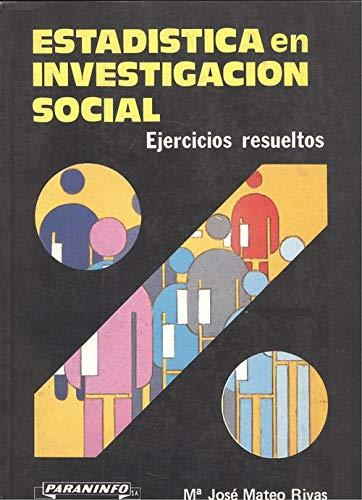 9788428315586: Estadistica en investigacion socialejercicios resueltos