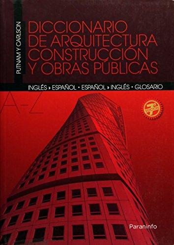 9788428315609: Diccionario De Arquitectura, Construccion Y Obras Publicas: Espanol-Ingles Glosario Ingles-Espanol