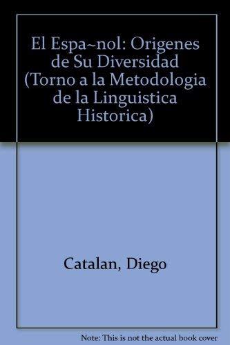 9788428316750: Español origenes de su diversidad (Colección filológica)