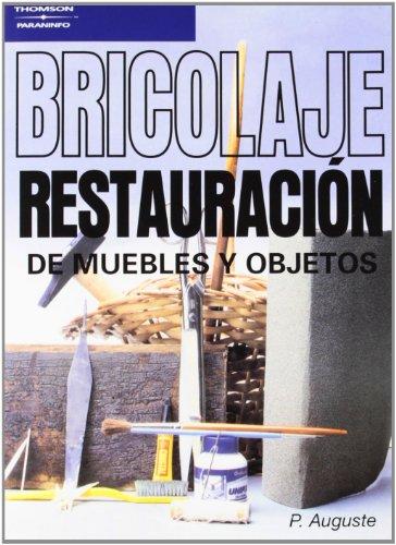 9788428317115: Restauracion de Muebles y Objetos (Spanish Edition)