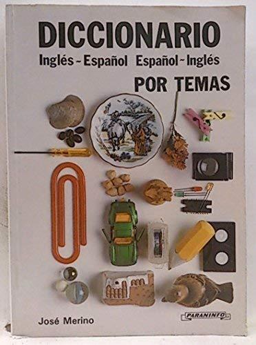 Diccionario Por Temas - Ingles-Espaol / ESP.-Ing.: Merino, J., Merino,