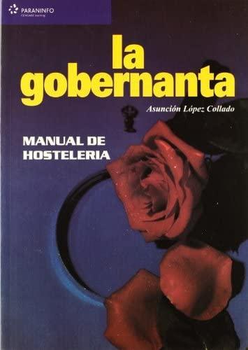 La Gobernanta - Manual De Hostelería: López Collado, Asunción