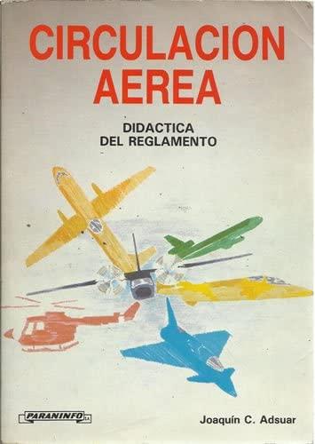 9788428317962: Circulación aerea. Didactica de reglamento