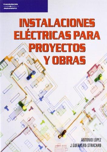 9788428318563: Instalaciones Electricas Para Proyectos y Obras (Spanish Edition)