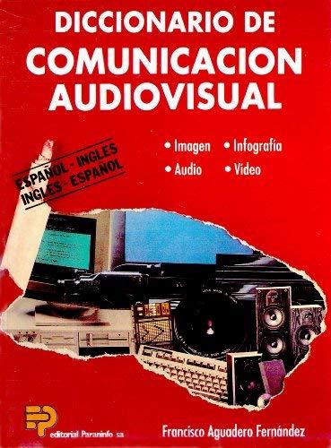 9788428318792: Diccionario De Comunicacion Audiovisual: Espanol-Ingles/Ingles-Espanol (Spanish and English Edition)