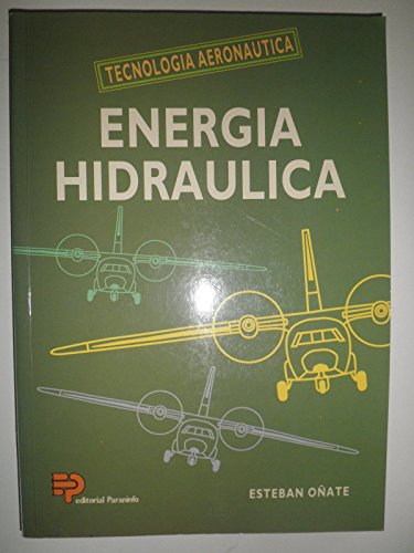9788428319416: Energia hidraulica. tecnologia aeronautica