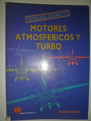 9788428319614: Motores Atmosfericos y Turbo - Tecnologia Aeronaut