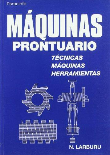 Maquinas - Prontuario (Paperback): N Larburu Arrizabalaga