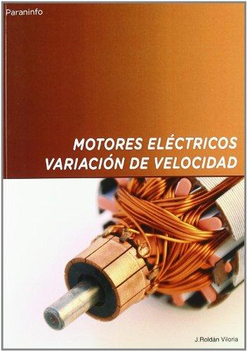 9788428319911: Motores eléctricos. Variación de velocidad