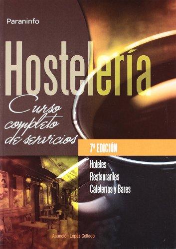 Hostelería : curso completo de servicios: López Collado, Asunción