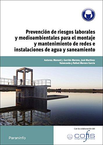 9788428320740: Prevención de riesgos laborales y medioambientales para el montaje y mantenimiento de redes e instalaciones de agua y saneamiento