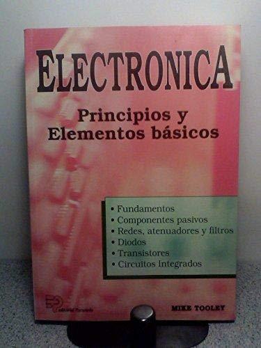 Electrónica: principios y elementos básicos: MIKE TOOLEY