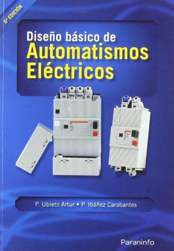 9788428321631: Diseno Basico de Automatismos Electricos (Spanish Edition)