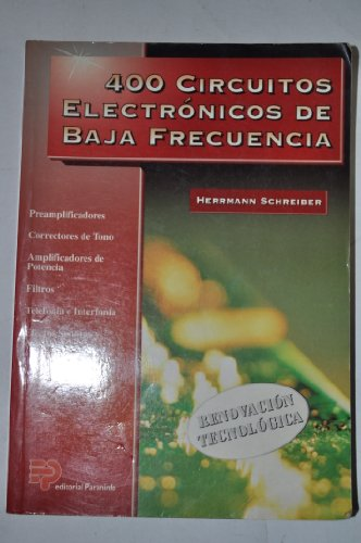 9788428321860: 400 Circuitos Electronicos de Baja Frecuencia (Spanish Edition)