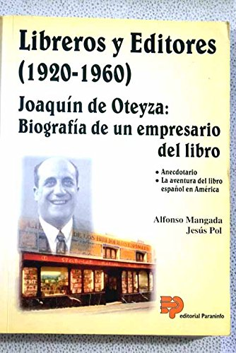 Libreros y editores (1920-1960). Joaquín de Oteiza: Alfonso Mangada Sanz