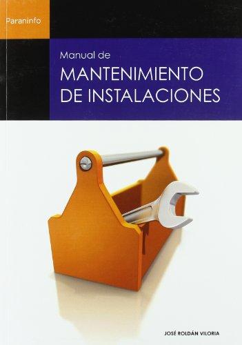9788428323932: Manual de Mantenimiento de Instalaciones (Spanish Edition)
