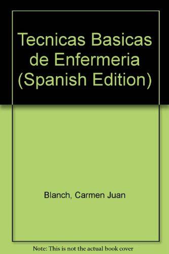 9788428324199: Tecnicas Basicas de Enfermeria (Spanish Edition)