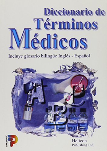 Diccionario de Terminos Medicos (Spanish Edition): Helicon Publishing Ltd
