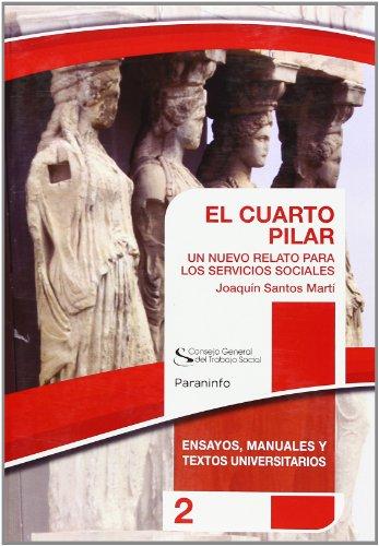 9788428324984: EL CUARTO PILAR. Colección CGTS/Paraninfo