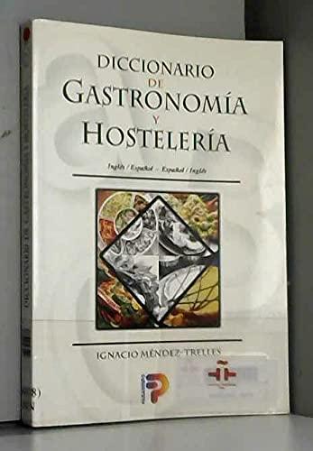 Diccionario De Gastronomia Y Hosteleria (Spanish Edition): Mendez-Trelles, I.