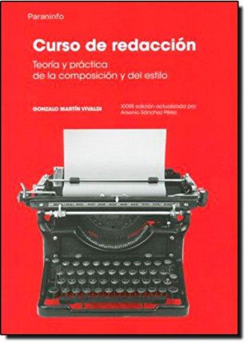 9788428325707: Curso de Redaccion - Teoria y Practica (Spanish Edition)