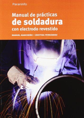 9788428325738: Manual De Soldadura Con Electrodo Revestido