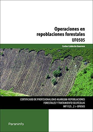 OPERACIONES EN REPOBLACIONES FORESTALES: Carlos Calderón Guerrero