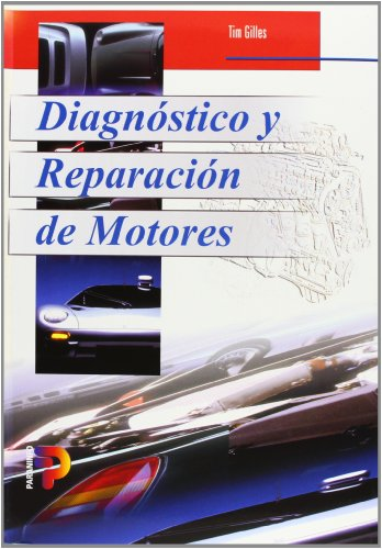 Diagnostico y Reparacion de Motores / Automotive Engines (Spanish Edition)