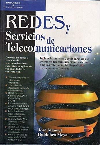 Redes y servicios de telecomunicaciones: José Manuel Huidobro