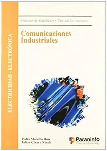 9788428327060: Comunicaciones Industriales - Sistemas de Regulaci (Spanish Edition)