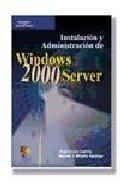Instalacion y Administracion de Windows 2000 Server: Jorge Lazaro Laporta