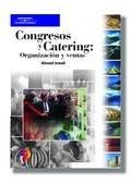 9788428327916: Congresos y Catering Organizacion y Ventas / Catering Sales and Convention Services (Spanish Edition)