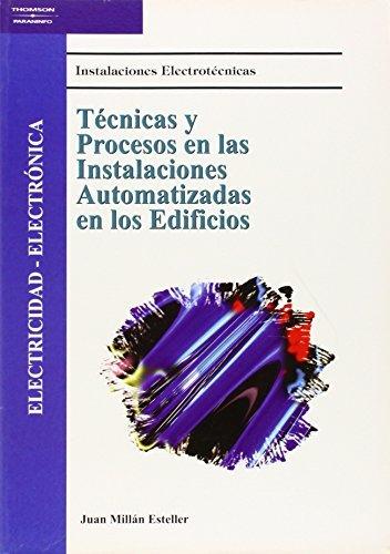 Tecnicas y Procesos En Instalaciones Automatizadas (Spanish: Juan Millan Esteller