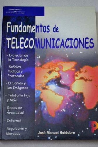 Fundamentos de telecomunicaciones: José Manuel Huidobro