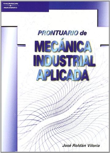 9788428328418: Prontuario de mecánica industrial aplicada
