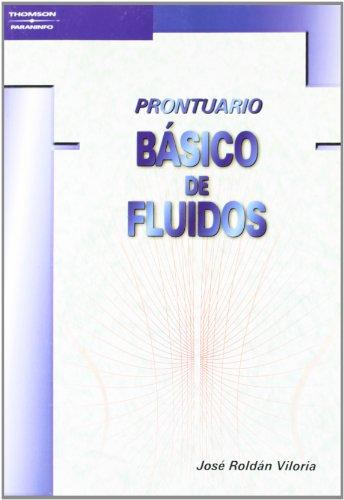 Prontuario básico de fluidos: Roldan, Jose