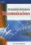 Tecnologias Avanzadas en Telecomunicaciones (Spanish Edition): Huidobro, Jose Manuel