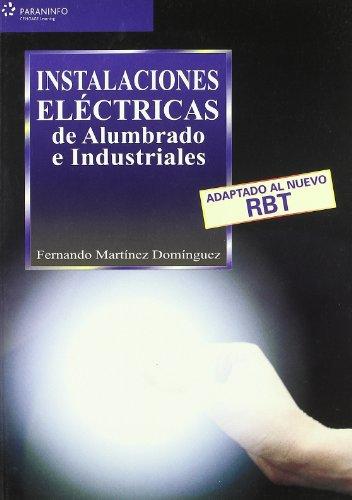 9788428328579: Instalaciones eléctricas de alumbrado e industriales