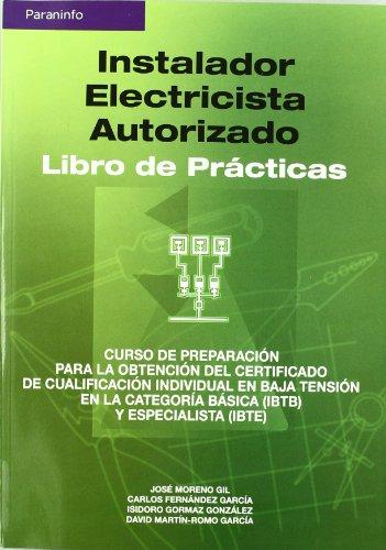 9788428328661: Instalador electricista autorizado. Libro de prácticas