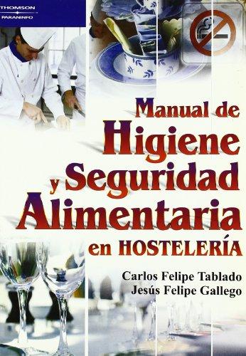 9788428328852: Manual de Higiene y Seguridad Alimentaria En Hosteleria (Spanish Edition)