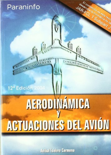 9788428328883: Aerodinámica y actuaciones del avión