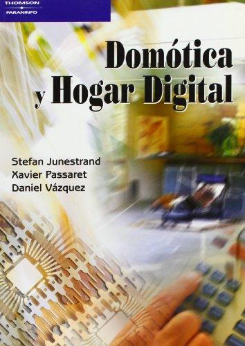 Domótica y hogar digital (Paperback): Stefan Junestrand, Xavier