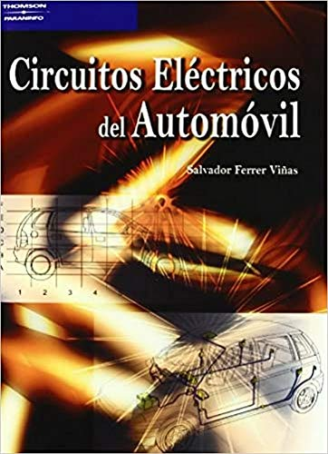 Circuitos Electricos del Automovil (Spanish Edition)
