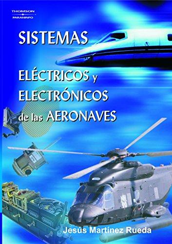 Sistemas eléctricos y electrónicos de las aeronaves: JESÚS MARTÍNEZ RUEDA